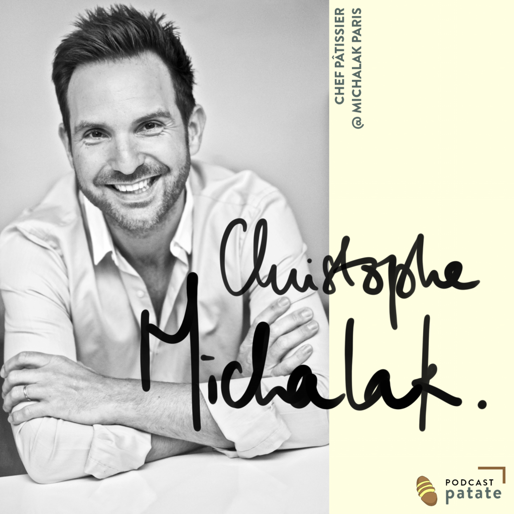 interview Christophe Michalak podcast patate